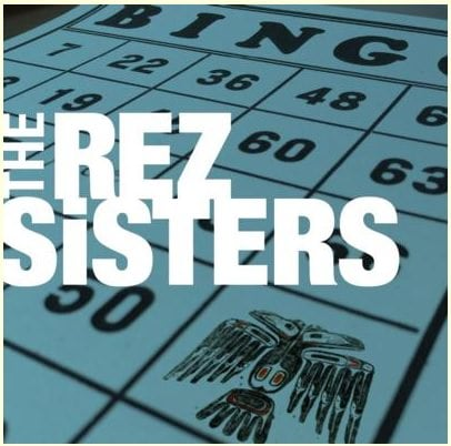 rez sisters photo
