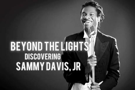 Beyond_the_Lights-_Discovering_Sammy_Davis_Jr1