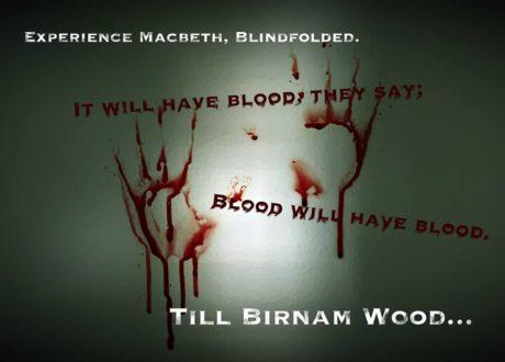 "'Till Birnam Wood' promo image:"" Blood will have blood."""