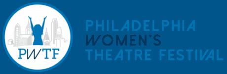 Philadelphia Women's Theater Festival 2016