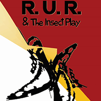 R.U.R. & The Insect Play