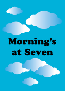 Morning's at Seven at Old Academy Players.