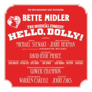 Hello, Dolly! 2017 Broadway Cast Recording