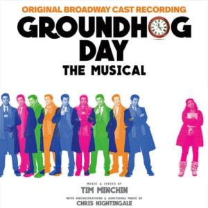 Groundhog Day - Original Broadway Cast Recording