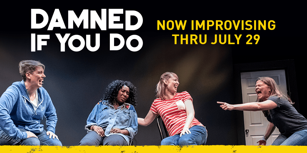 Upright Citizens Brigade presents Damned If You Do at Woolly Mammoth through July 29. Photo courtesy of Woolly Mammoth Theatre Company.